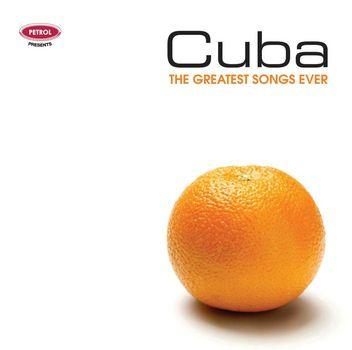 The Greatest Songs Ever: Cuba