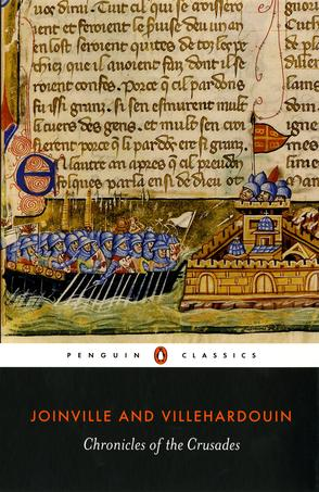 JOINVILLE AND VILLEHARDOUIN Chronicles of the Crusades