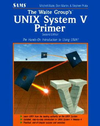 The Waite Group's Unix System V Primer