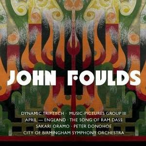 John Foulds: Dynamic Triptych; Music-Pictures III