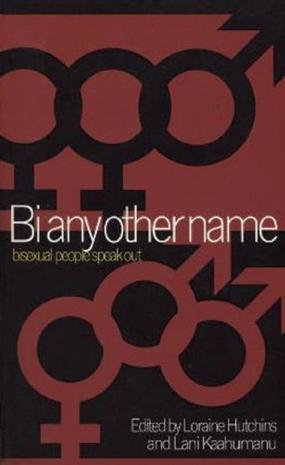 Bi Any Other Name