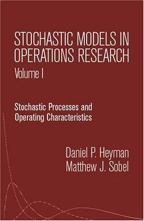 Stochastic Models in Operations Research, Vol. I