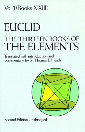 The Thirteen Books of Euclid's Elements, Books 10 - 13