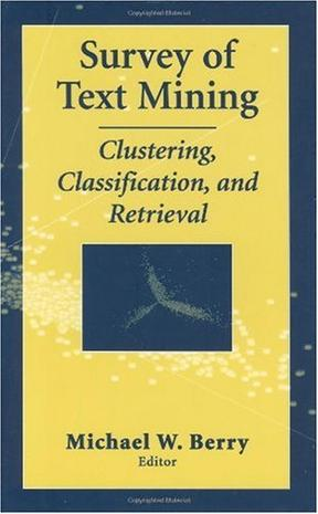 Survey of Text Mining