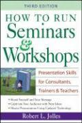 How to Run Seminars & Workshops