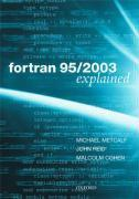 Fortran 95/2003 Explained (Numerical Mathematics and Scientific Computation)