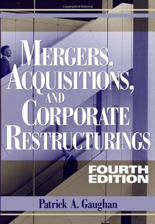 Mergers, Acquisitions, And Corporate Restructuring