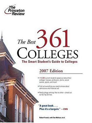The Best 361 Colleges, 2007 Edition (College Admissions Guides)
