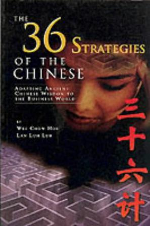 The 36 Strategies of the Chinese