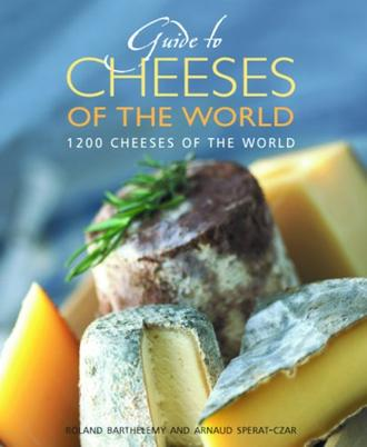 Guide to Cheeses of the World