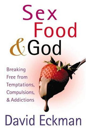 Sex, Food, and God