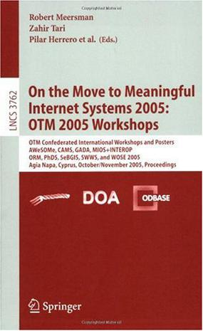 On the Move to Meaningful Internet Systems 2005走向有意义的因特网系统 2005