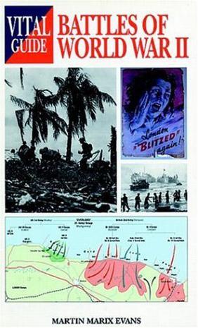 Battles of World War 2 -Vital G (Vital Guide)