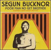 Poor Man No Get Brother: Assembly & Revolution 1969-1975