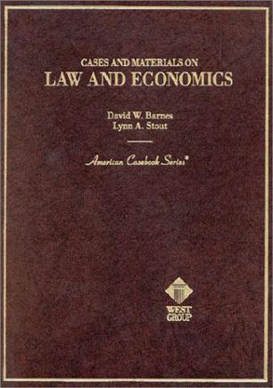 Barnes and Stout's Cases and Materials on Law and Economics