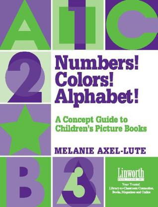 Numbers! Colors! Alphabets!