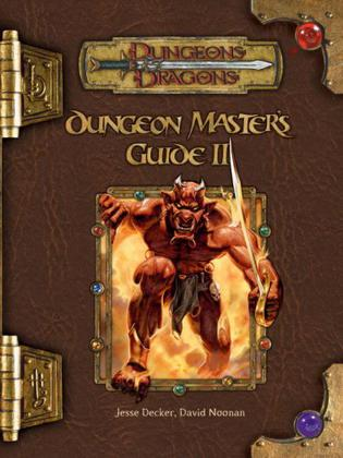 Dungeon Master's Guide II (Dungeons & Dragons d20 3.5 Fantasy Roleplaying Supplement)