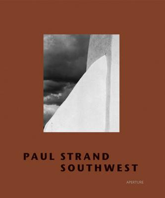 Paul Strand Southwest