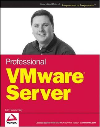 Professional VMware Server (Programmer to Programmer)