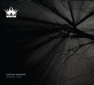 Spektre Casting Shadows Without Light Album Sampler Part Two