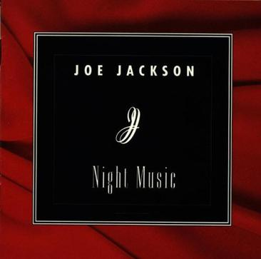 Joe Jackson: Night Music