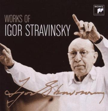 Igor Stravinsky... - Works of Igor Stravinsky