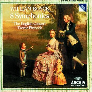 William Boyce: 8 Symphonies - The English Concert / Trevor Pinnock