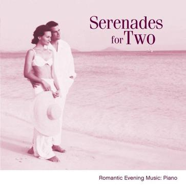 Serenades For Two: Romantic Evening Music-For Piano