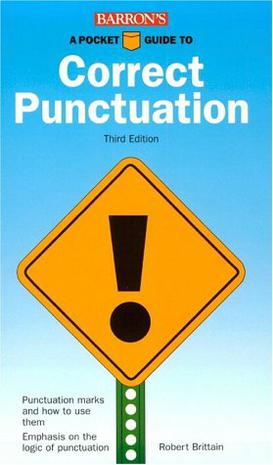 A Pocket Guide to Correct Punctuation