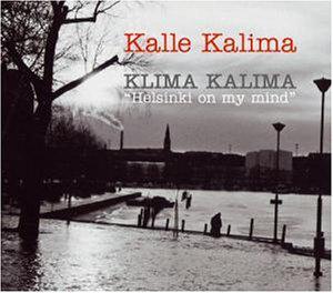 """KALIMA... - Klima Kalima """"""""Helsinki On My M"""