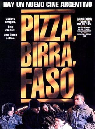 Pizza, birra, faso