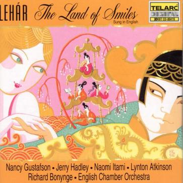 Franz Lehár... - Franz Lehar: The Land of Smiles / Gustafson, Hadley, Itami, Atkinson; Bonynge [in English]