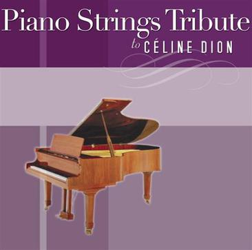 Piano Strings Tribute to Céline Dion