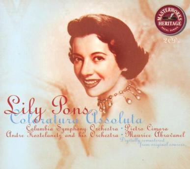 Lily Pons - Lily Pons: Coloratura Assoluta
