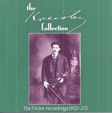 The Fritz Kreisler Collection: The Victor recordings, 1921-1925