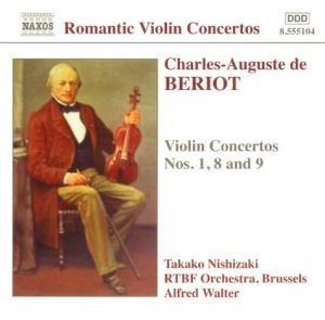 Charles-Auguste de Beriot (1802-1870): Violin Concertos Nos.1, 8 & 9