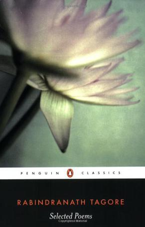 Selected Poems (Tagore, Rabindranath) (Penguin Classics)