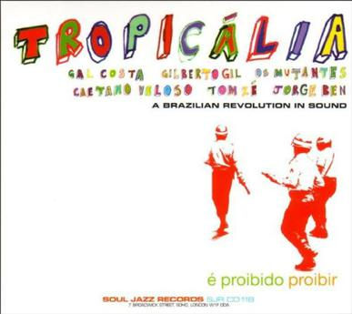 Soul Jazz Records Presents Tropicalia