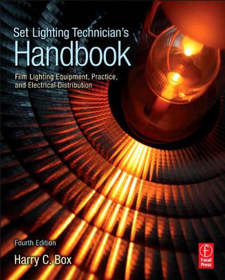 Set Lighting Technician's Handbook, Fourth Edition