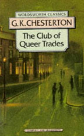 The Club of Queer Trades (Wordsworth Classics)