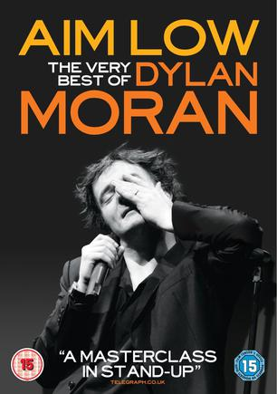Aim Low:The Best of Dylan Moran