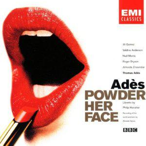 Adès - Powder Her Face