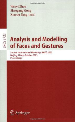 Analysis and Modelling of Faces and Gestures面部和手势的分析和模式
