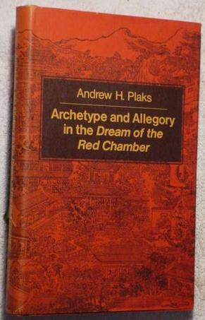 "Archetype and Allegory in the ""Dream of the Red Chamber"""