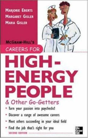 Careers for High-Energy People & Other Go-Getters