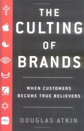 The Culting of Brands