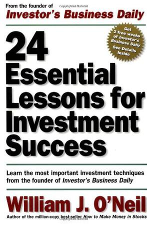 24 Essential Lessons for Investment Success