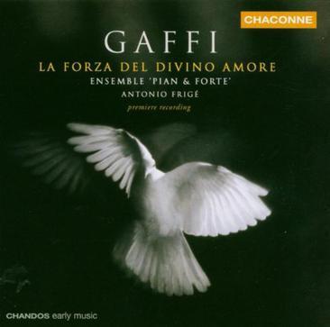 Gaffi: La forza del divino amore