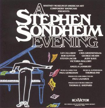 A Stephen Sondheim Evening (1983 Concert Cast)