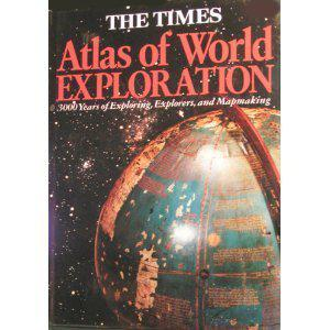 The Times Atlas of World Exploration